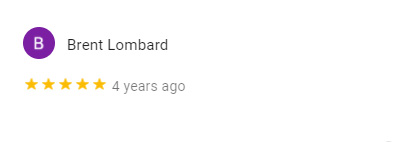 Brent Lombard Google Review