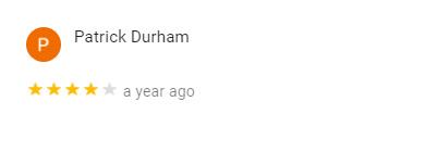 Patrick Durham Google Review